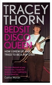 boom book reviews - Bedsit Disco Queen by Tracey Thorn