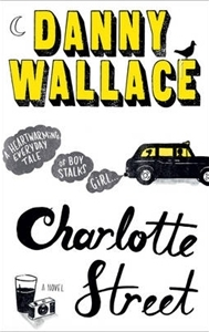 boom book reviews - Charlotte Street by Danny Wallace