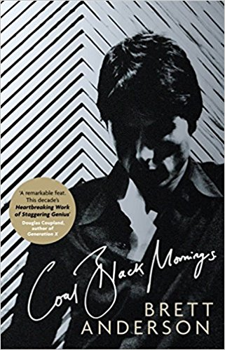 boom book reviews - Coal Black Mornings by Brett Anderson