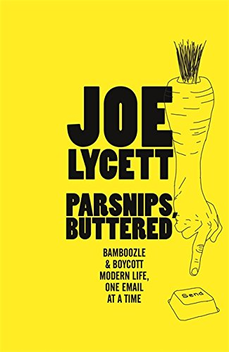 boom book reviews - Parsnips, Buttered by Joe Lycett